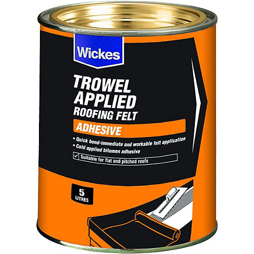 Wickes Trowel On Roofing Felt Adhesive 5l Wickes Co Uk