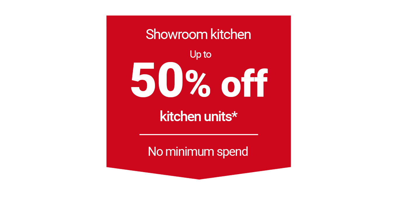 Up to 50% off kitchen units*
