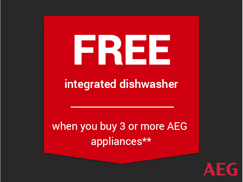FREE AEG intergrated dishwasher*