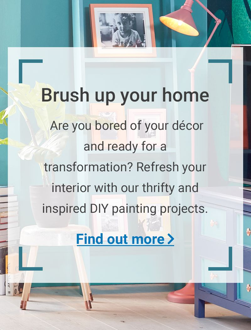 Brush up your home