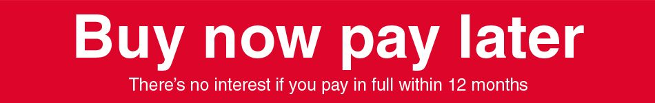 Buy now pay later - no interest if you pay in full within 12 months